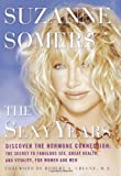The Sexy Years, Suzanne Somers, 0609607219