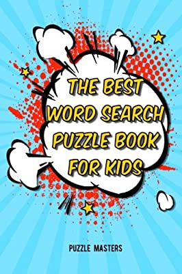 The Best Word Search Puzzle Book for Kids: A Collection of