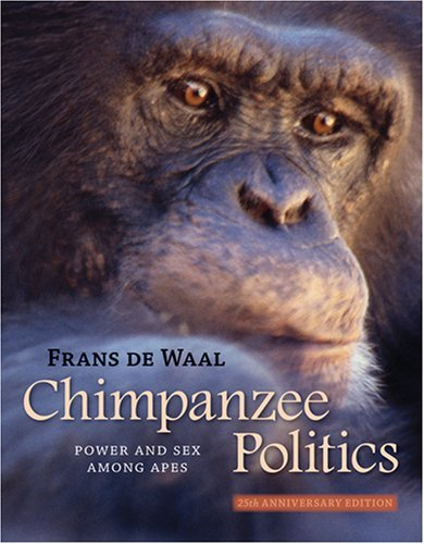 Chimp Chimpanzee - Chimpanzee Politics: Power and Sex among Apes