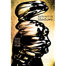 "Embracing Shadows: ""Down in the Dirt"" magazine v146 (June 2017)"