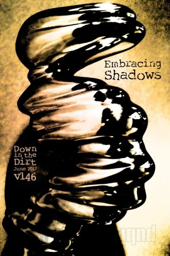 Embracing Shadows: