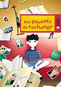 Des parents de rechange par Véronique Petit