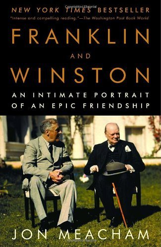 Franklin and Winston by Meacham, Jon. (Random House Trade Paperbacks,2004) [Paperback]