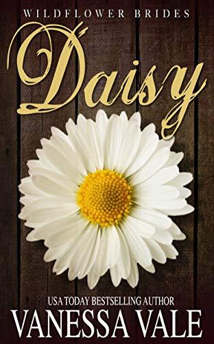 Daisy (Wildflower Brides Book 4)