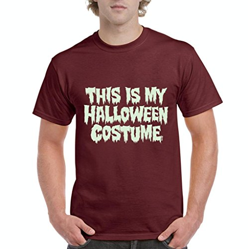 Xekia This is My Halloween Costume Fashion Party People Best Friends Gift Couples Gift Men's T-Shirt Tee X-Large Maroon -