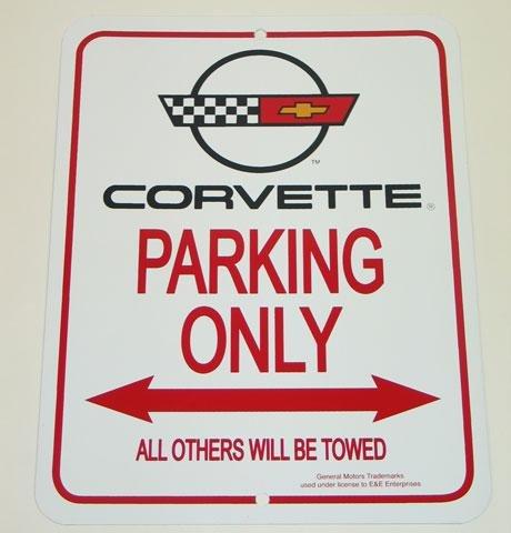 - C4 1984-1996 Corvette Parking Only Sign