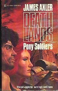 Pony Soldiers (Deathlands)