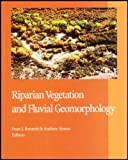 img - for Riparian Vegetation and Fluvial Geomorphology book / textbook / text book