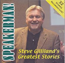 SPEAKERMAN ! Steve Gilliand's Greatest Stories