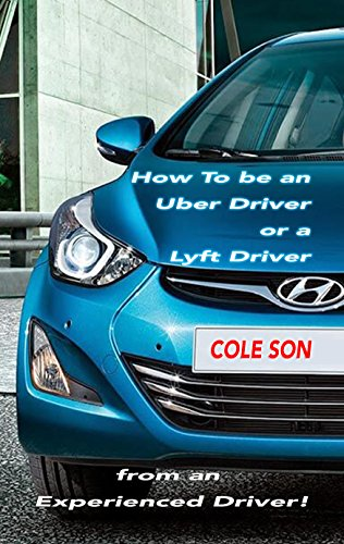How To Be An Uber Driver >> How To Be An Uber Driver Or A Lyft Driver From An Experienced Driver Here Are Driving Jobs Near You Learn The Uber Car Requirements And Sign Up