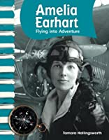 Amelia Earhart (Social Studies Readers)