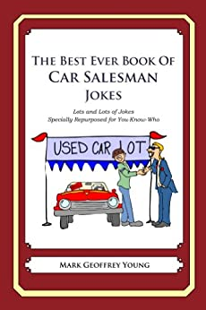 The Best Ever Book of Car Salesman Jokes by [Young, Mark]