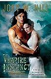 Vampire Instinct, Joey W. Hill, 0425241262