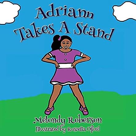 Adriann Takes a  Stand