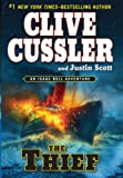The Thief, Clive Cussler and Justin Scott, 1594136033