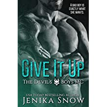 Give It Up (The Devil's Boys MC, 1)