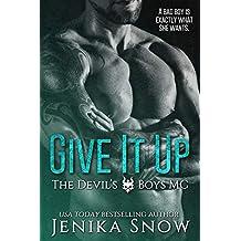 Give It Up (The Devil's Boys MC, 1)