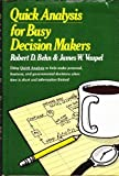 Quick Analysis for Busy Decision Makers, Robert D. Behn and James W. Vaupel, 0465067875