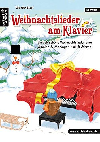 Schöne Weihnachtslieder.Weihnachtslieder Am Klavier Einfach Schöne Weihnachtslieder Zum