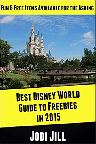 Best Disney World Guide to Freebies in 2015: Fun Free Items