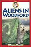 Aliens in Woodford (Sam: Dog Detective)