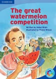img - for The Great Watermelon Competition The Great Watermelon Competition: Pattern (Rainbow Reading Patterns) book / textbook / text book