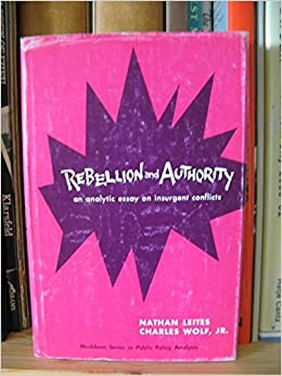 Pharmacy Essays Rebellion And Authority An Analytic Essay On Insurgent Conflicts Nathan  Wolf Jr Charles Leites  Amazoncom Books Fdr Essay also Jane Eyre Essay Rebellion And Authority An Analytic Essay On Insurgent Conflicts  Critical Thinking Essay Writing