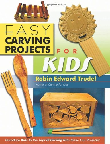 Easy Carving Projects for Kids pdf
