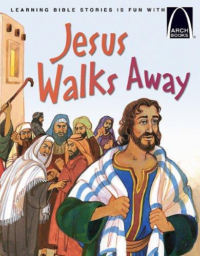 Jesus Walks Away - Arch Books