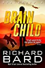 Brainchild (Brainrush Series Book 4)