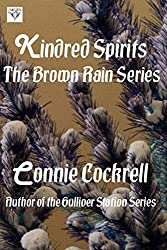 Kindred Spirits: The Brown Rain Series