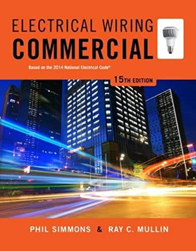 electrical wiring commercial phil simmons ray c mullin rh amazon com Wiring For Dummies Book Home Wiring Books