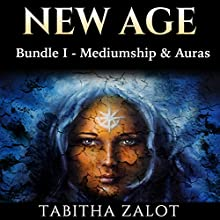New Age, Bundle 1: Mediumship, Auras (New Age Series) Audiobook by Tabitha Zalot Narrated by sangita chauhan