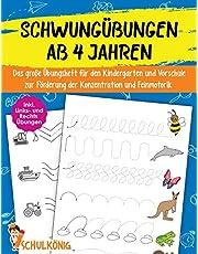 Schwungübungen Ab 4 Jahren: Das große Übungsheft für den Kindergarten und Vorschule zur Förderung der Konzentration und Feinmotorik - Inkl. Links- und ... - A4 Vorschulblock für Mädchen und Jungen