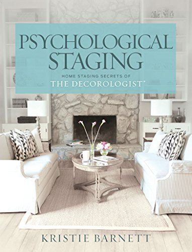 Amazon psychological staging home staging secrets of the psychological staging home staging secrets of the decorologist by barnett kristie fandeluxe Images