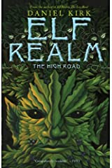 The High Road (Elf Realm Book 2) Kindle Edition
