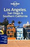 Los Angeles San Diego & Southern California: Regional Guide (Lonely Planet Los Angeles, San Diego & Southern California)