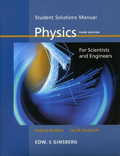 Student Solutions Manual: Physics for Scientists and Engineers