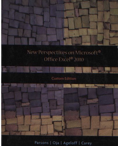 New Perspectives on Microsoft Office Excel 2010 (Custom Edition)