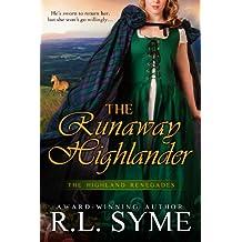 The Runaway Highlander (The Highland Renegades Book 2)