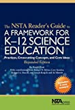 The NSTA Reader's Guide to A Framework for K-12 Science Education, Harold Pratt, 1936959321