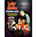 Lost in Space Forever by John Larroquette
