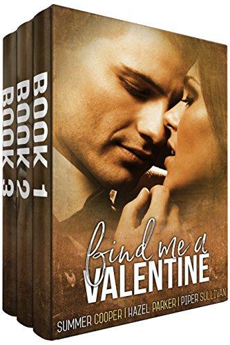 Find Me a Valentine by [Cooper, Summer, Parker, Hazel, Sullivan, Piper]