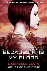 Because It Is My Blood: A Novel (Birthright Book 2)