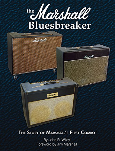 The Marshall Bluesbreaker: The Story of Marshall's First Combo (Blue Book)
