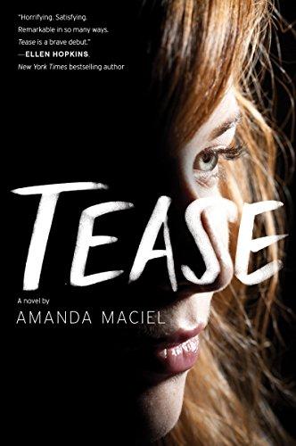 Tease by [Maciel, Amanda]