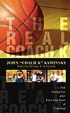 "The Real Coach K, John ""Coach K"" Kaminsky, 0595460097"