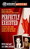 Perfectly Executed (48 Hours Mystery)