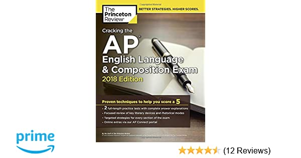Amazon cracking the ap english language composition exam amazon cracking the ap english language composition exam 2018 edition proven techniques to help you score a 5 college test preparation fandeluxe Images