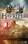 Havrefer, tome 2 : La Couronne brisée par Ford (II)